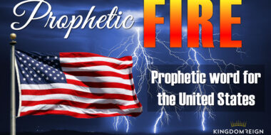 A Fresh Prophetic Word for the US