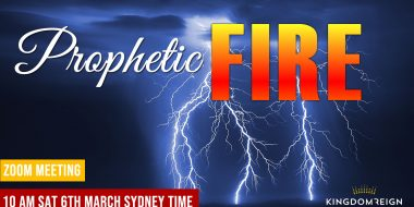 Prophetic Fire March 6th