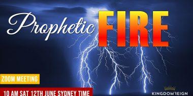 Full Prophetic Fire Meeting 12th June 2021